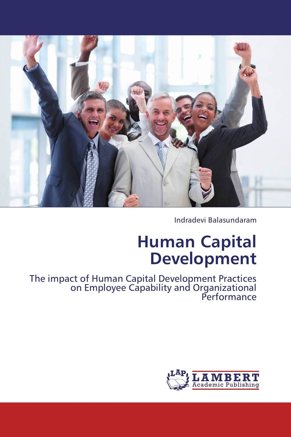 Human Capital Development technology based employee training and organizational performance