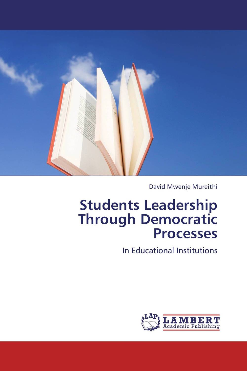Students Leadership Through Democratic Processes role of school leadership in promoting moral integrity among students