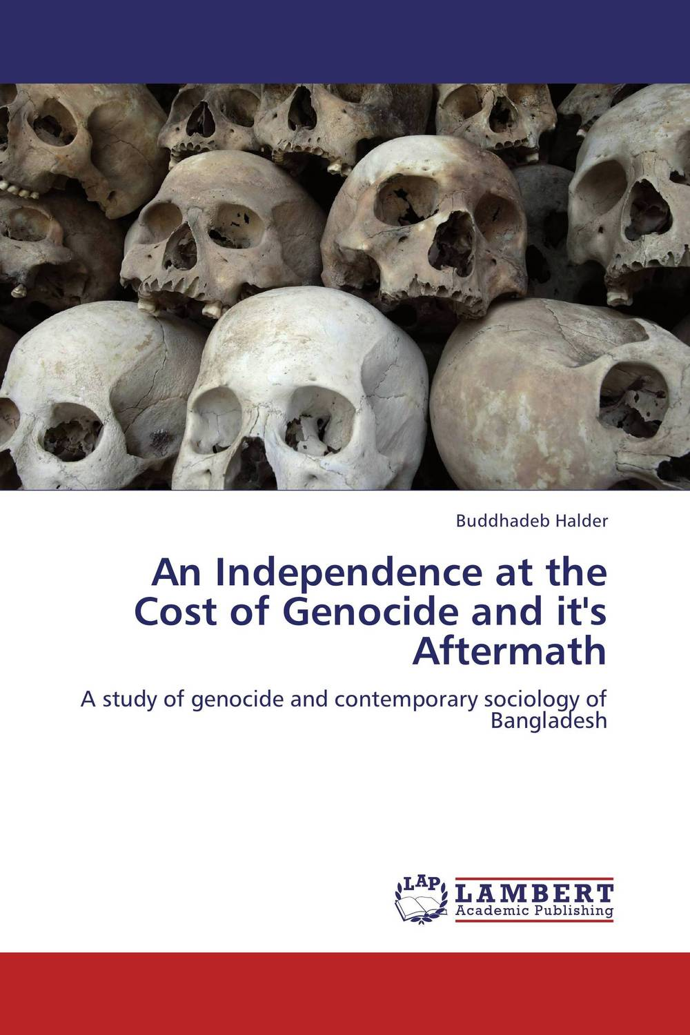 An Independence at the Cost of Genocide and it's  Aftermath war photography images of armed conflict and its aftermath