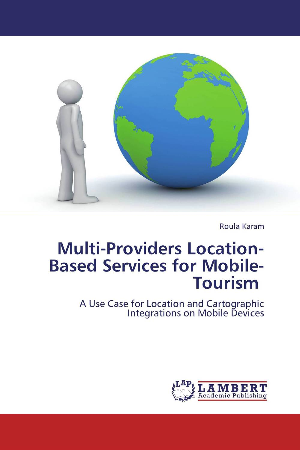 Multi-Providers Location-Based Services for Mobile-Tourism corporate portals empowered with xml and web services