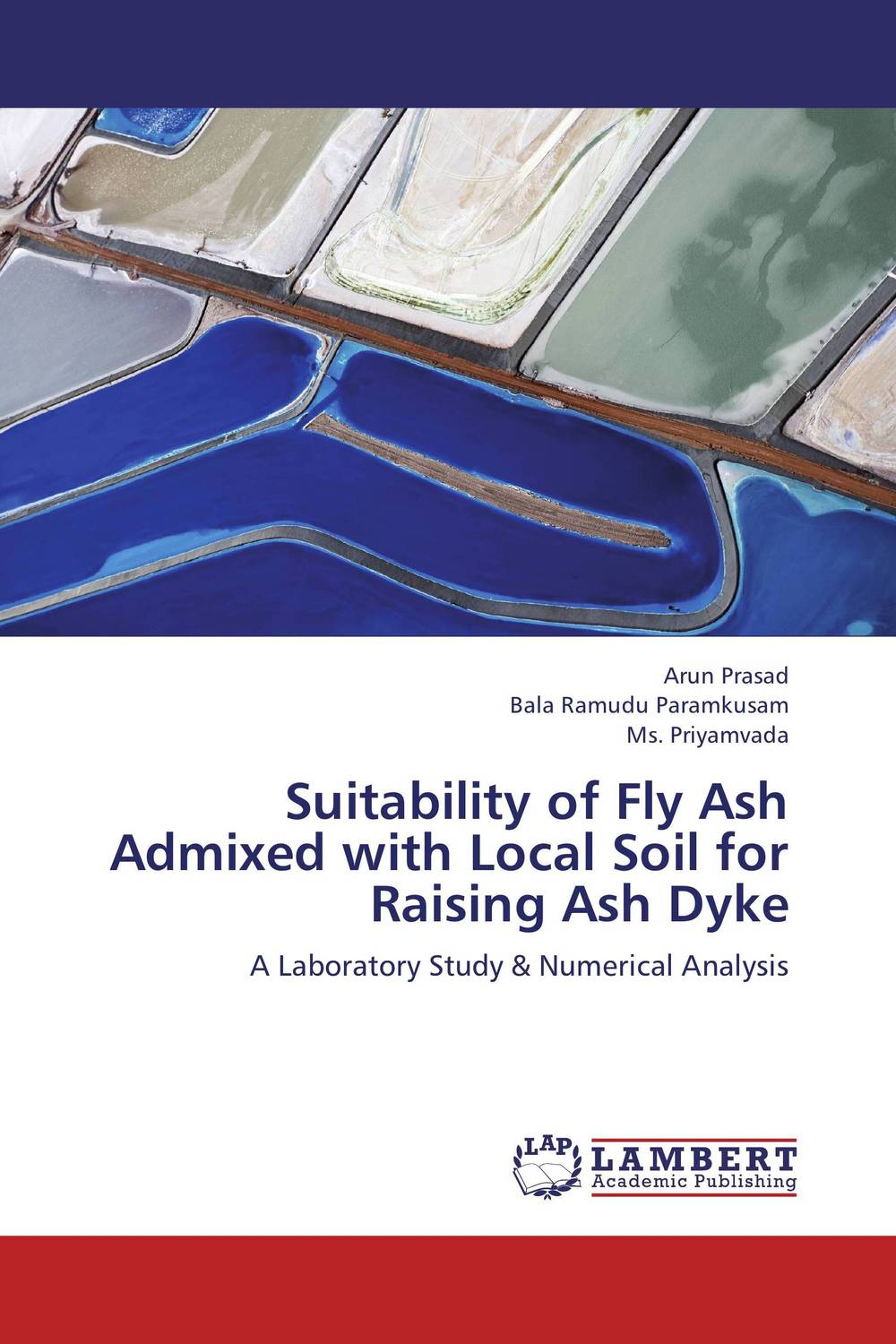 Suitability of Fly Ash Admixed with Local Soil for Raising Ash Dyke van dyke parks van dyke parks clang of the yankee reaper