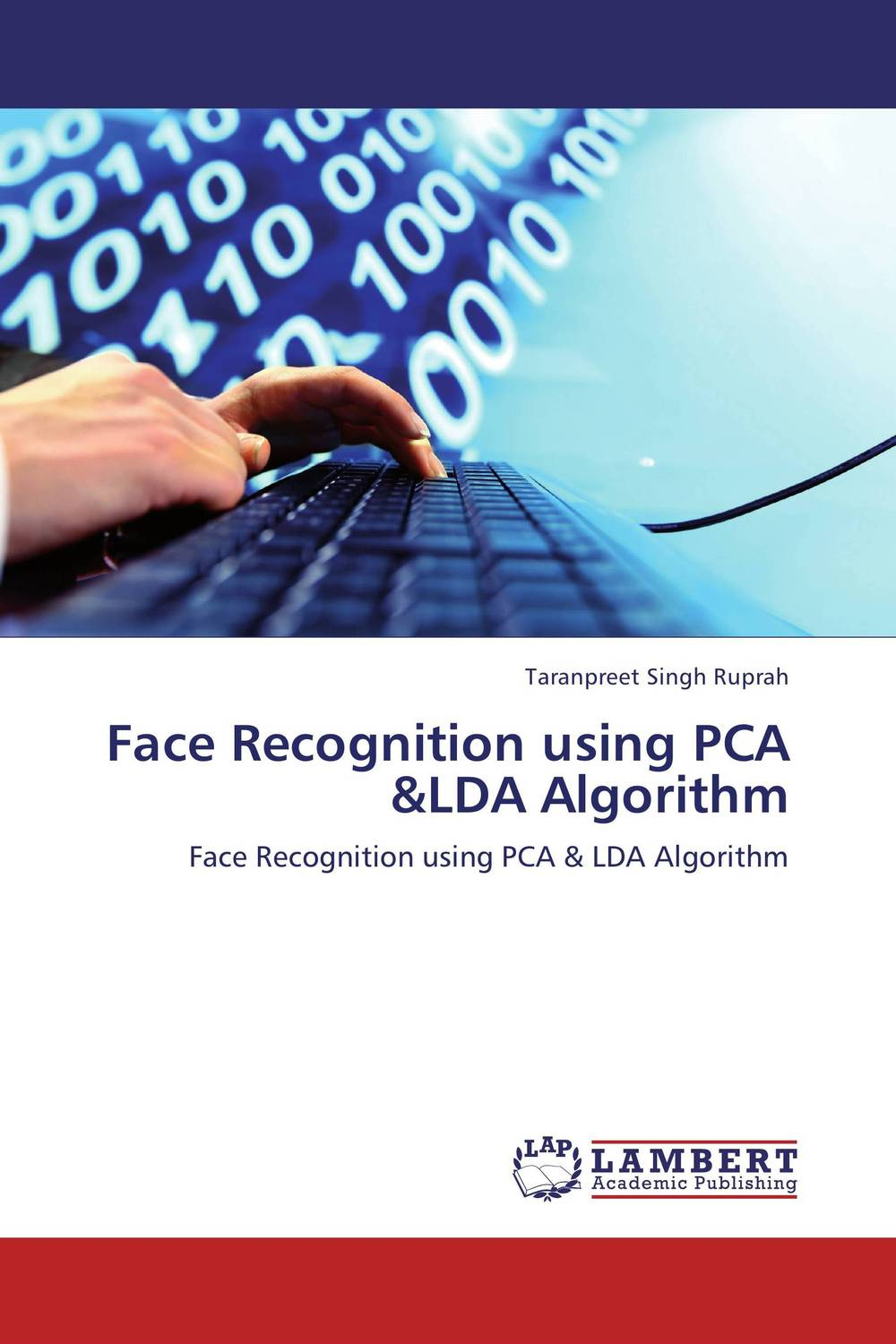 Face Recognition using PCA &LDA Algorithm effective dimensionality reduction in pattern recognition