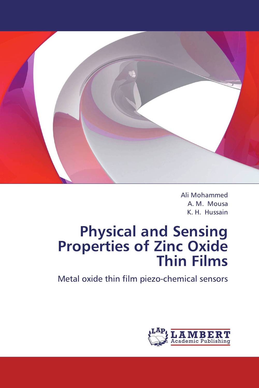 Physical and Sensing Properties of Zinc Oxide Thin Films girjesh singh v ganesan and s b shrivastava structural studies of nano crystalline metal oxide films