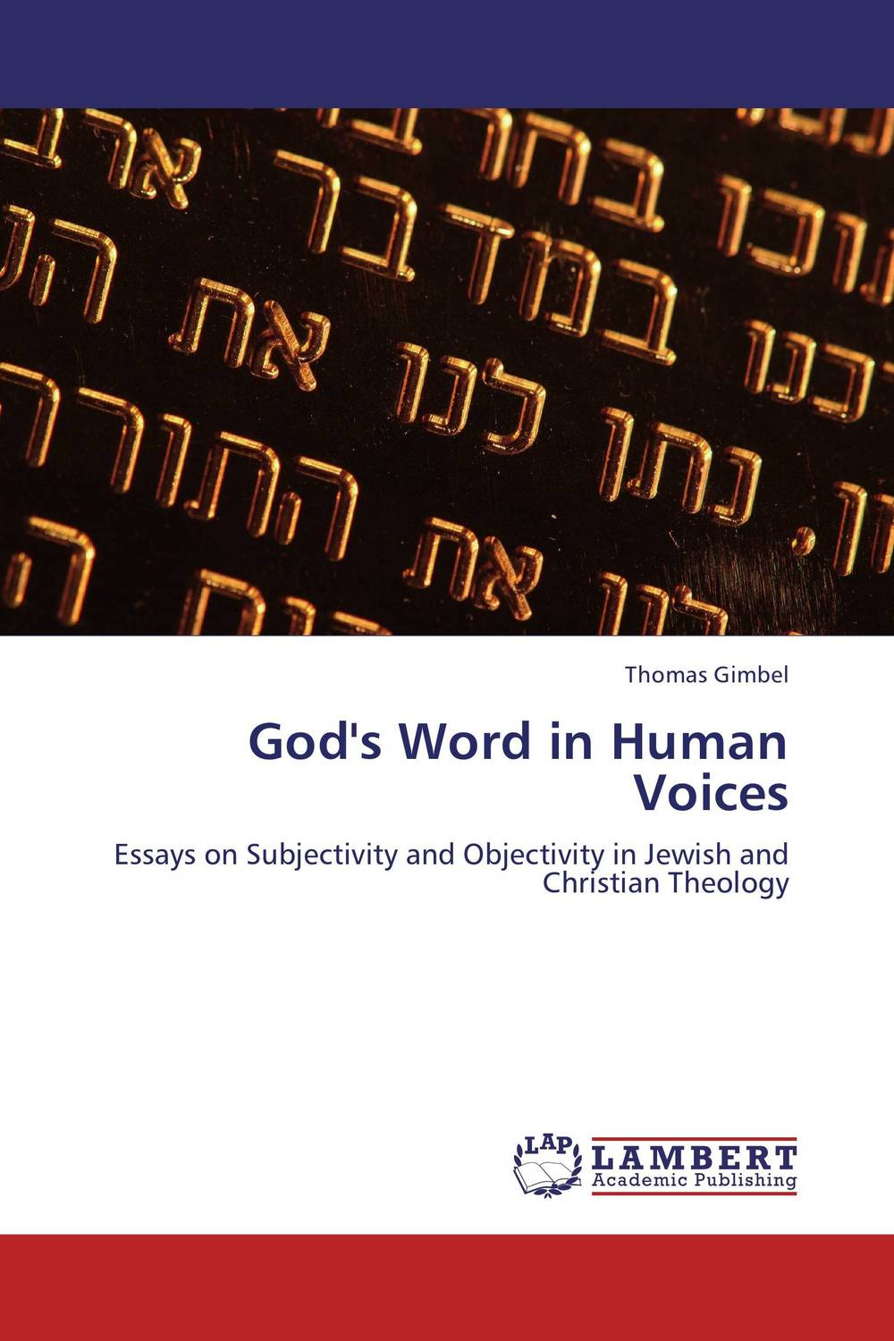 God's Word in Human Voices sola scriptura benedict xvi s theology of the word of god