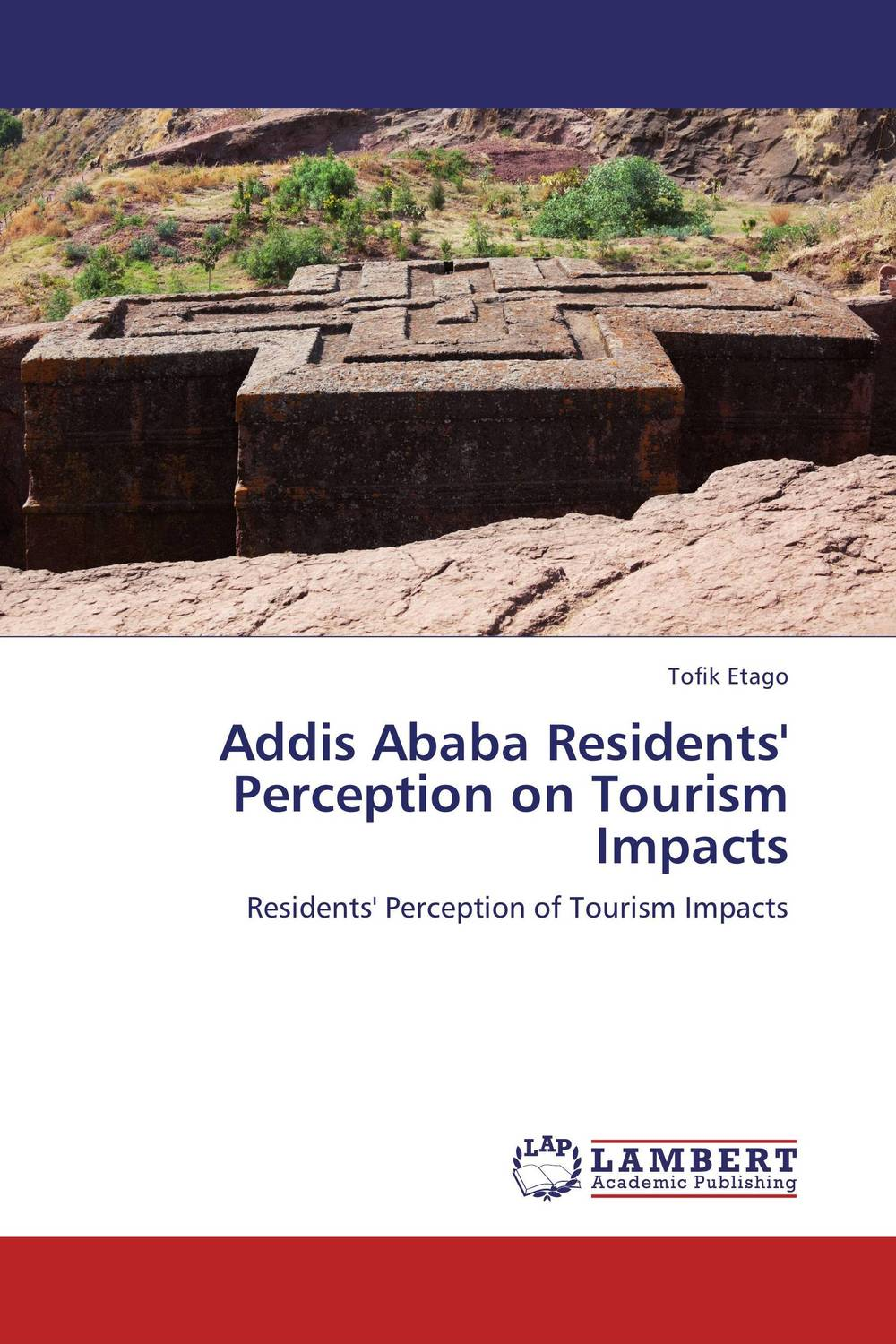 Addis Ababa Residents' Perception on Tourism Impacts