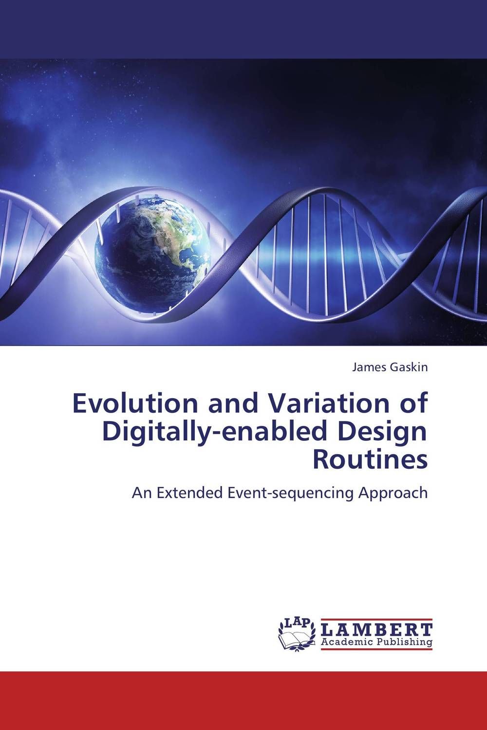 Evolution and Variation of Digitally-enabled Design Routines sense and sensibility