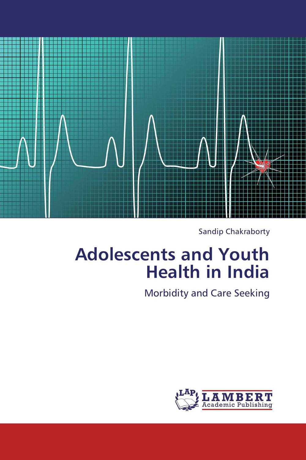 Adolescents and Youth Health in India sandip chakraborty adolescents and youth health in india