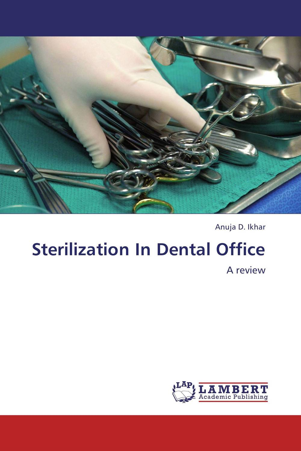 Sterilization In Dental Office