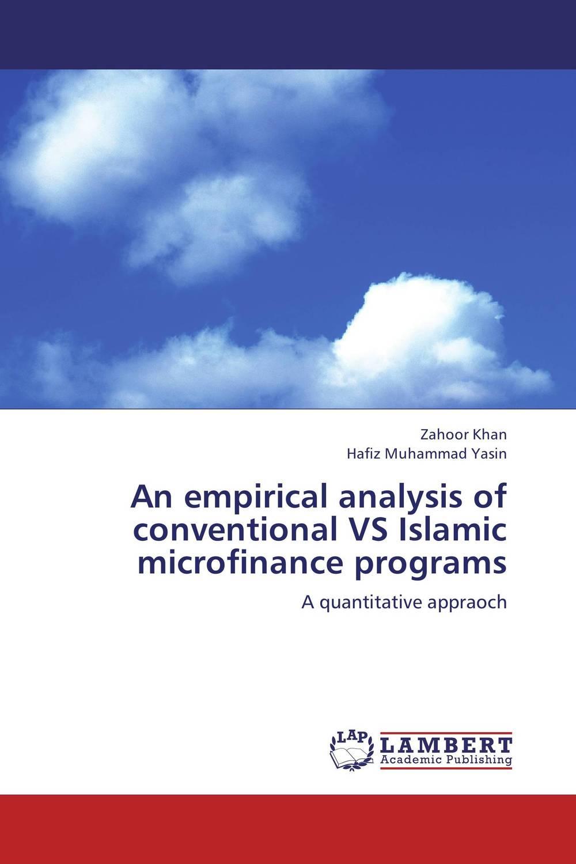 An empirical analysis of conventional VS Islamic microfinance programs abhaya kumar naik socio economic impact of industrialisation