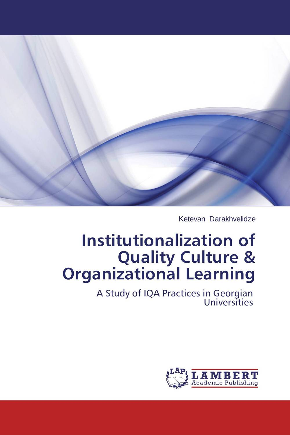Institutionalization of Quality Culture & Organizational Learning peace education at the national university of rwanda