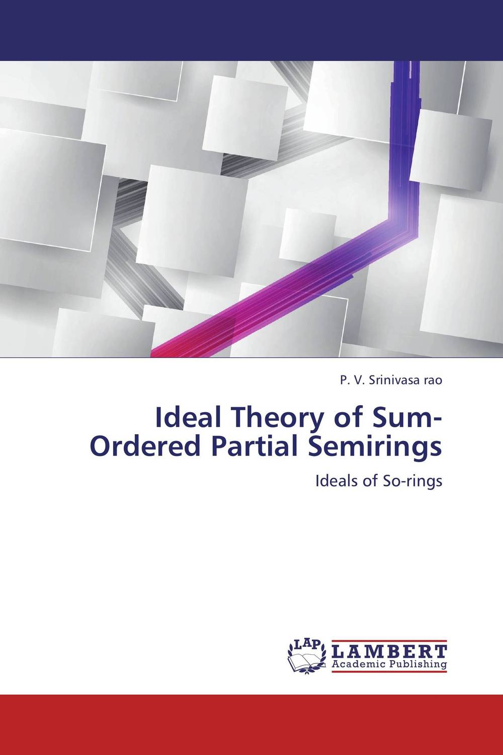 Ideal Theory of Sum-Ordered Partial Semirings m n semirings and a generalized fault tolerance algebra of systems
