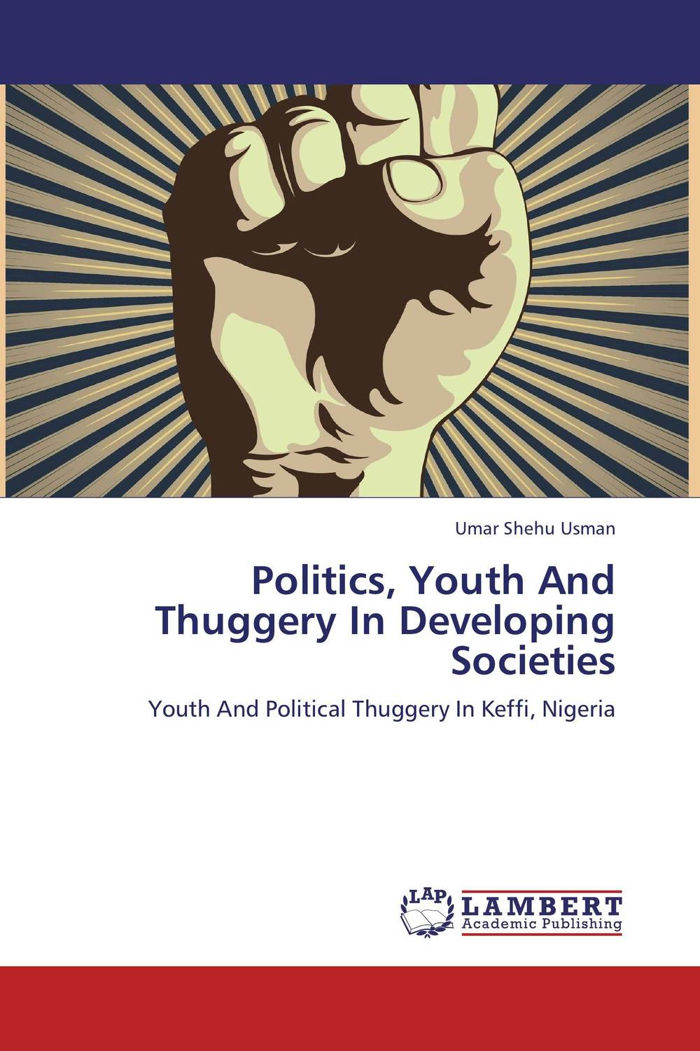 Politics, Youth And Thuggery In Developing Societies melanie tebbutt making youth a history of youth in modern britain