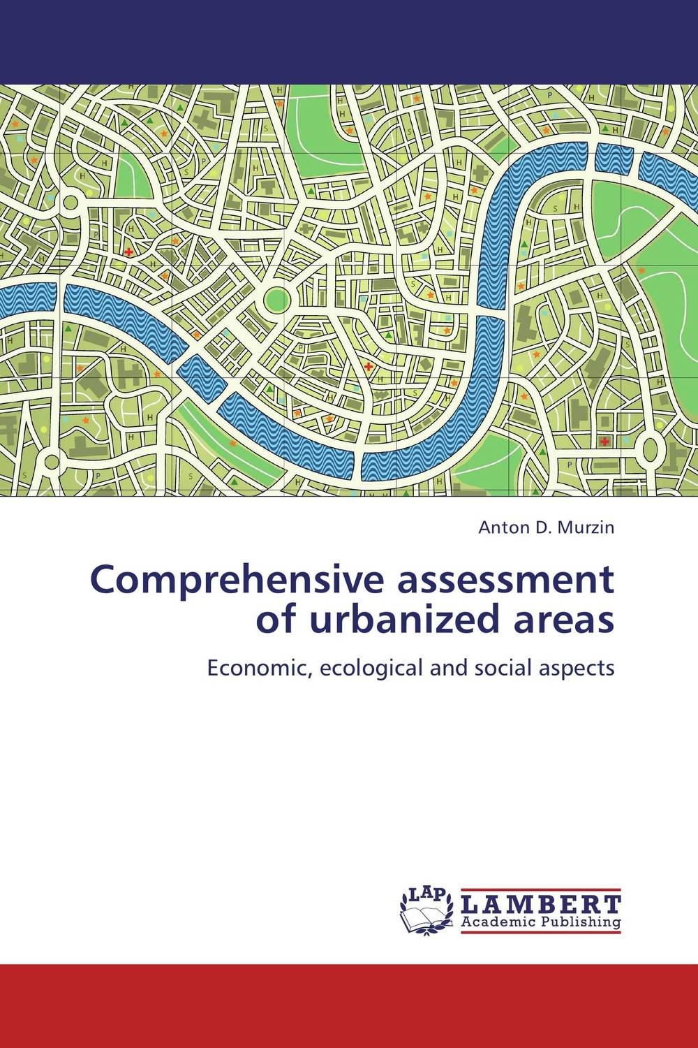 Comprehensive assessment of urbanized areas affair of state an