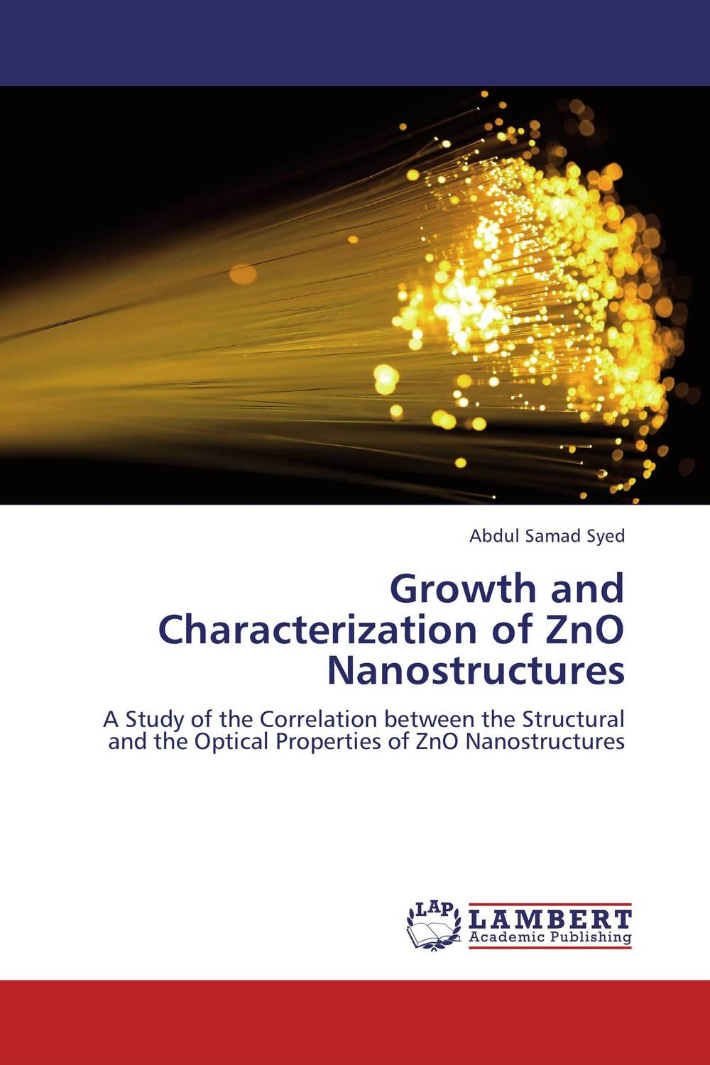 Growth and Characterization of ZnO Nanostructures zno cds core shells optical sensor fabrication using chemical method