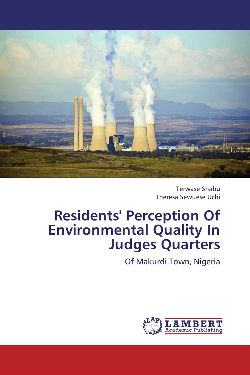 Residents' Perception Of Environmental Quality In Judges Quarters quality perception