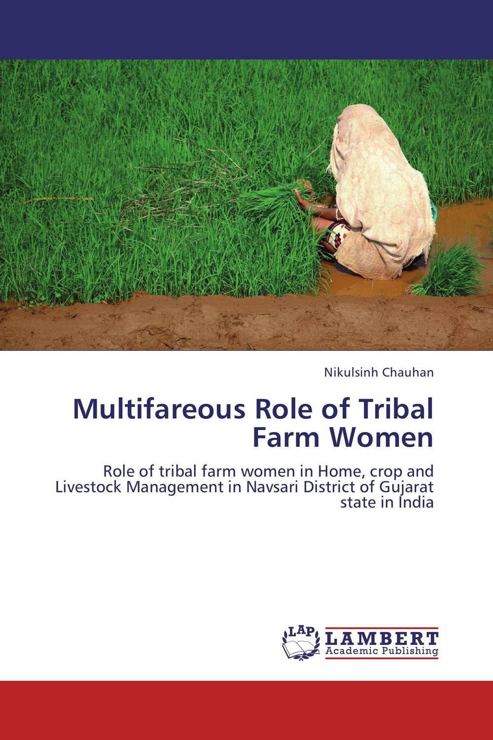 Multifareous Role of Tribal Farm Women role of women in agroforestry practices management