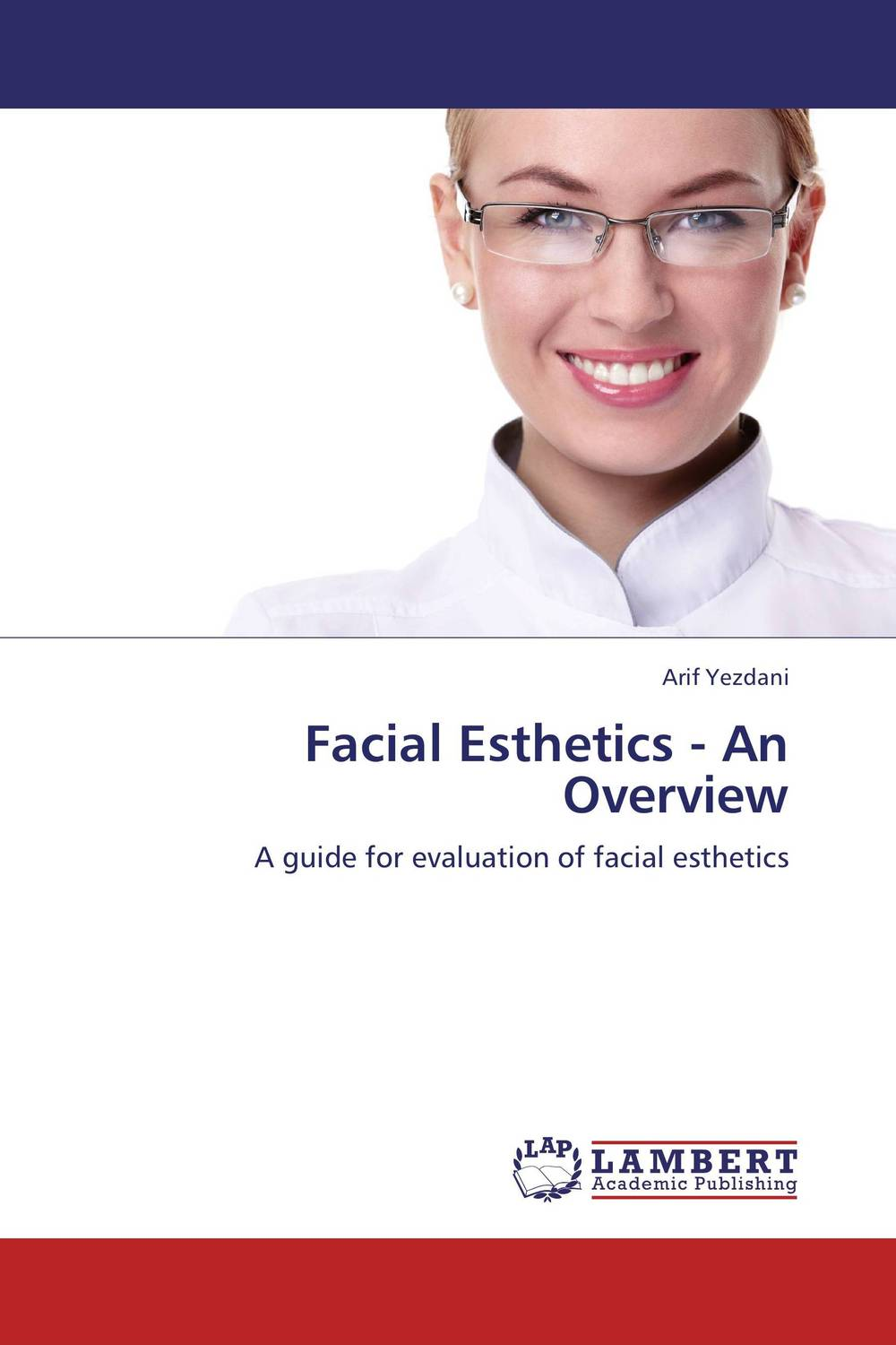 Facial Esthetics - An Overview esthetics in implant dentistry