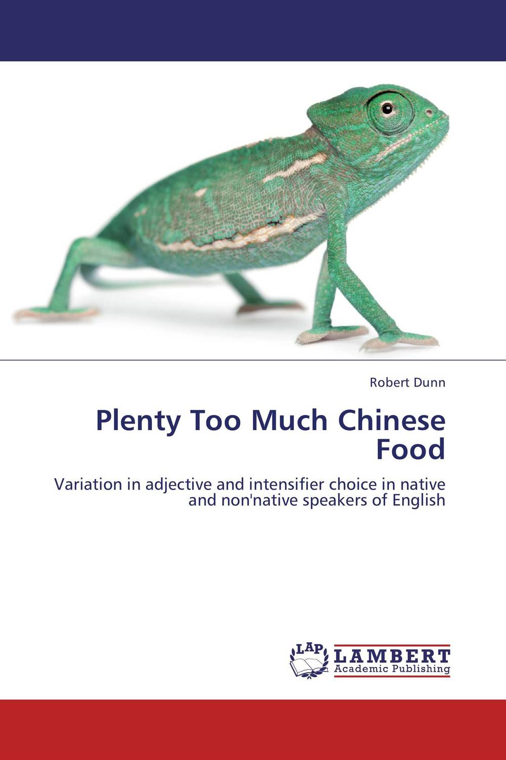 Plenty Too Much Chinese Food 50 ways to improve your business english without too much effort