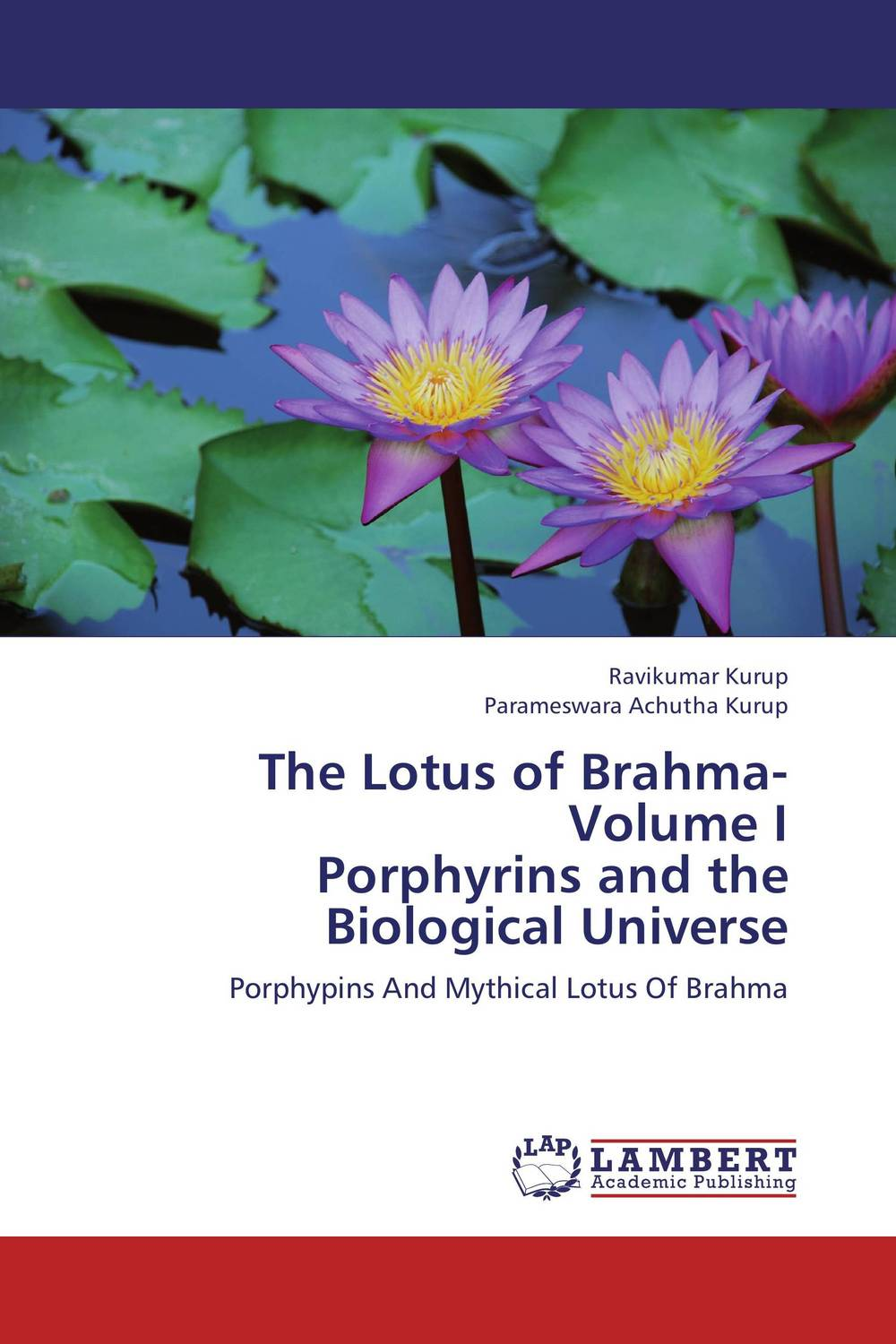 The Lotus of Brahma- Volume I Porphyrins and the Biological Universe the role of family interventions in the therapy of eating disorders