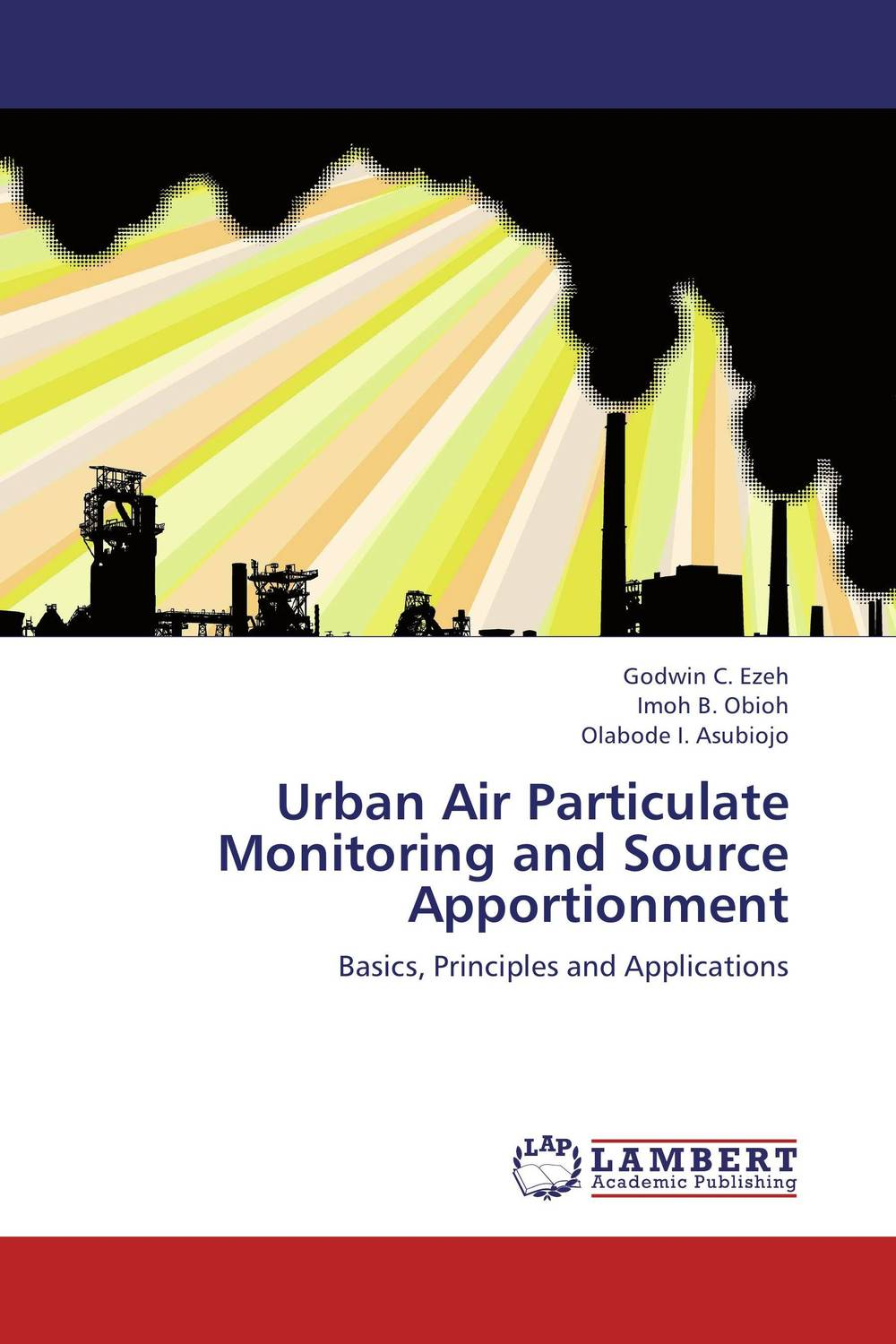 Urban Air Particulate Monitoring and Source Apportionment impacts of urban traffic management on air quality