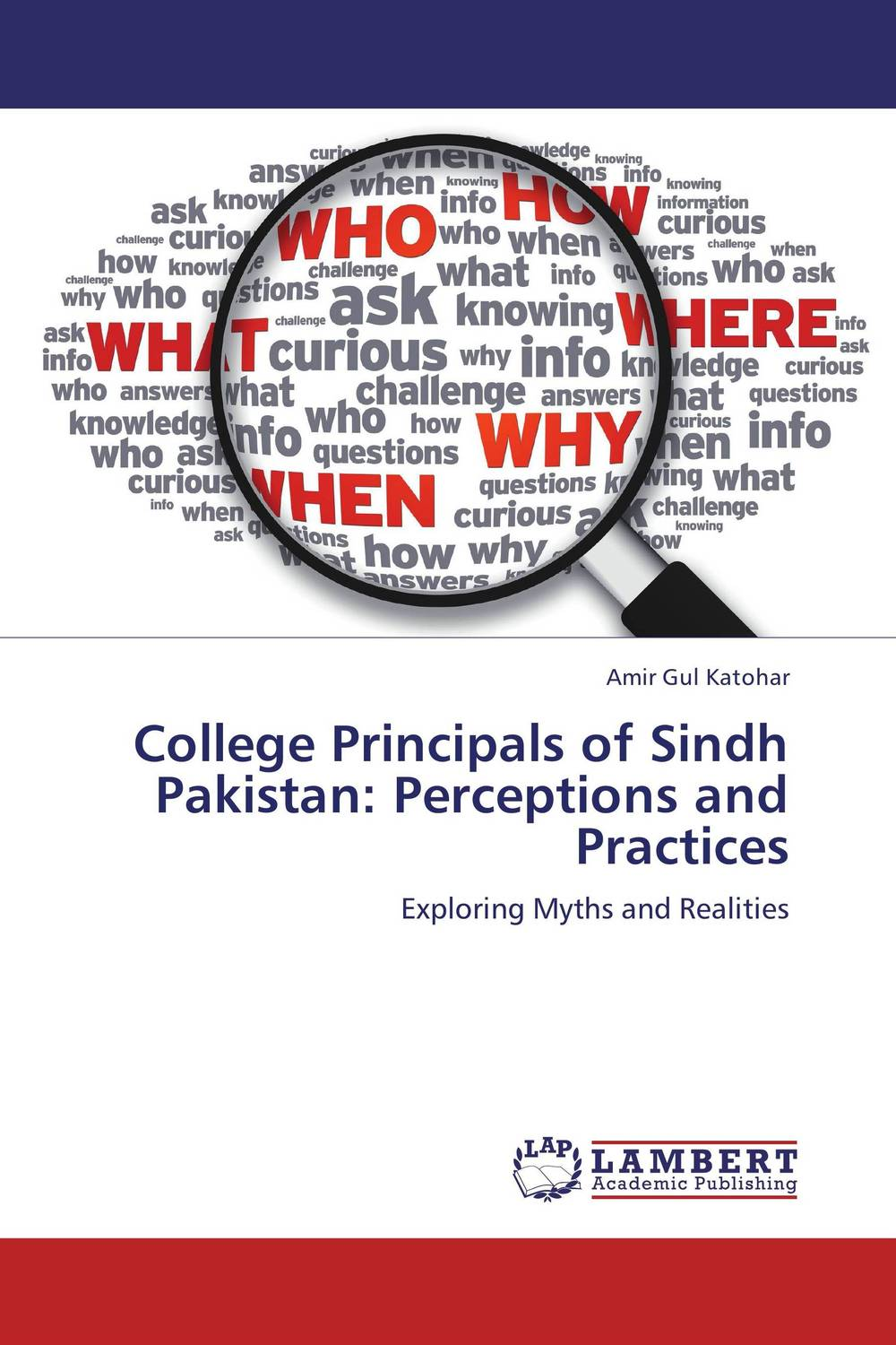 College Principals of Sindh Pakistan: Perceptions and Practices paula boehme the perceptions of work life balance benefits