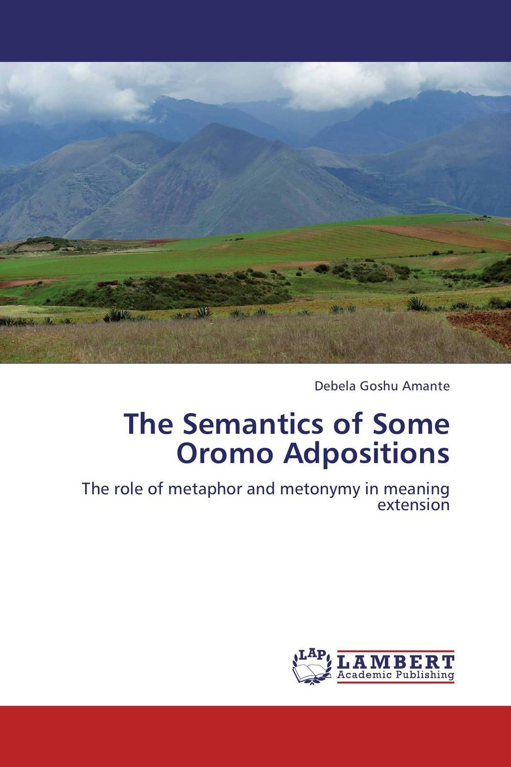 The Semantics of Some Oromo Adpositions a cognitive semantics of translating metonyms in the glorious qur an