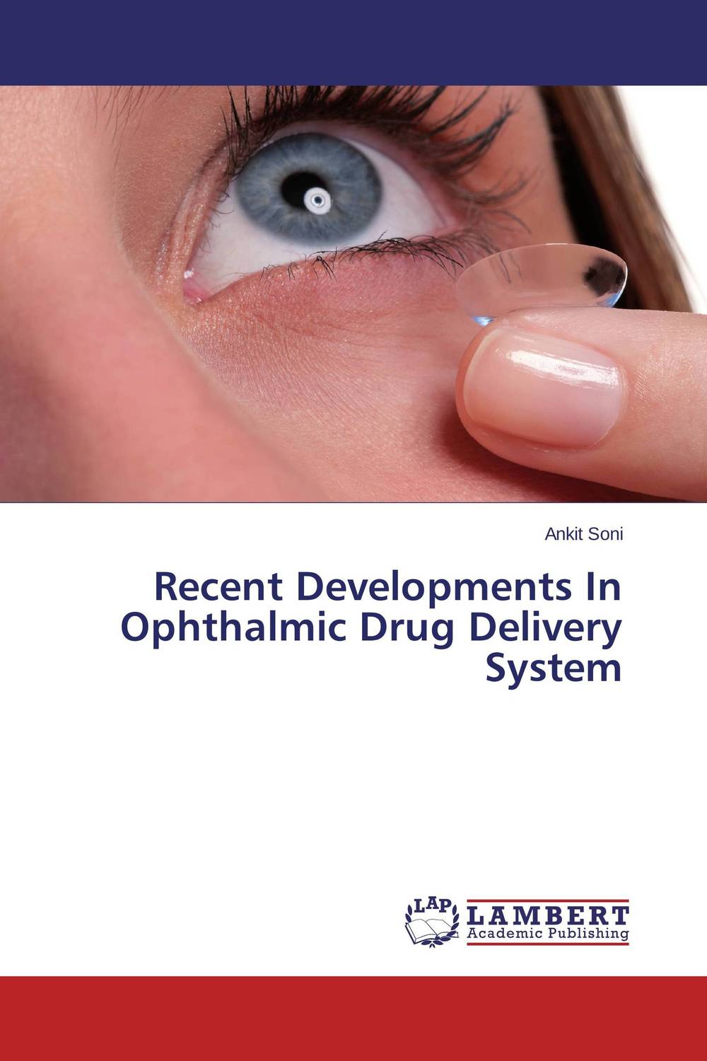 Recent Developments In Ophthalmic Drug Delivery System abhishek kumar sah sunil k jain and manmohan singh jangdey a recent approaches in topical drug delivery system