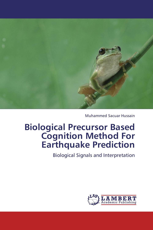Biological Precursor Based Cognition Method For Earthquake Prediction