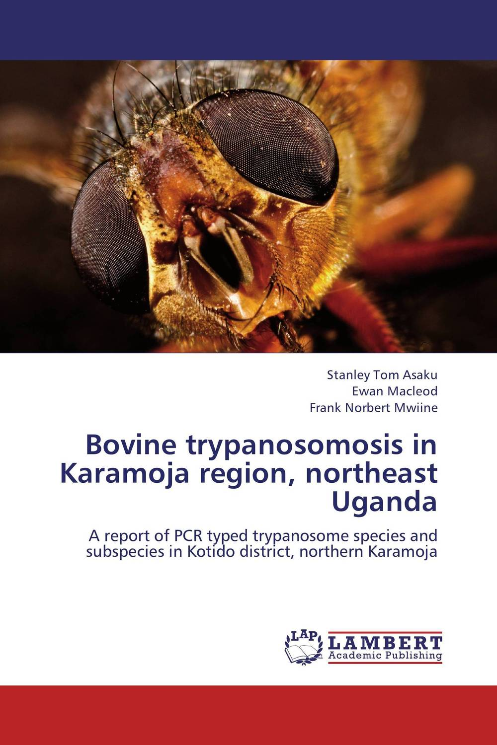 Bovine trypanosomosis in Karamoja region, northeast Uganda купить