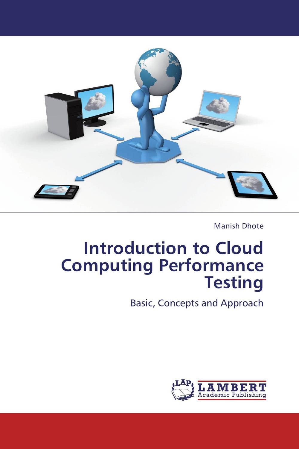 Introduction to Cloud Computing Performance Testing a practical guide to building high performance computing clusters