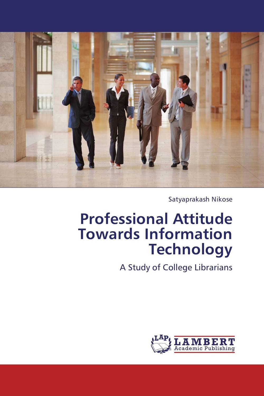 Professional Attitude Towards Information Technology student attitude towards web based learning resources