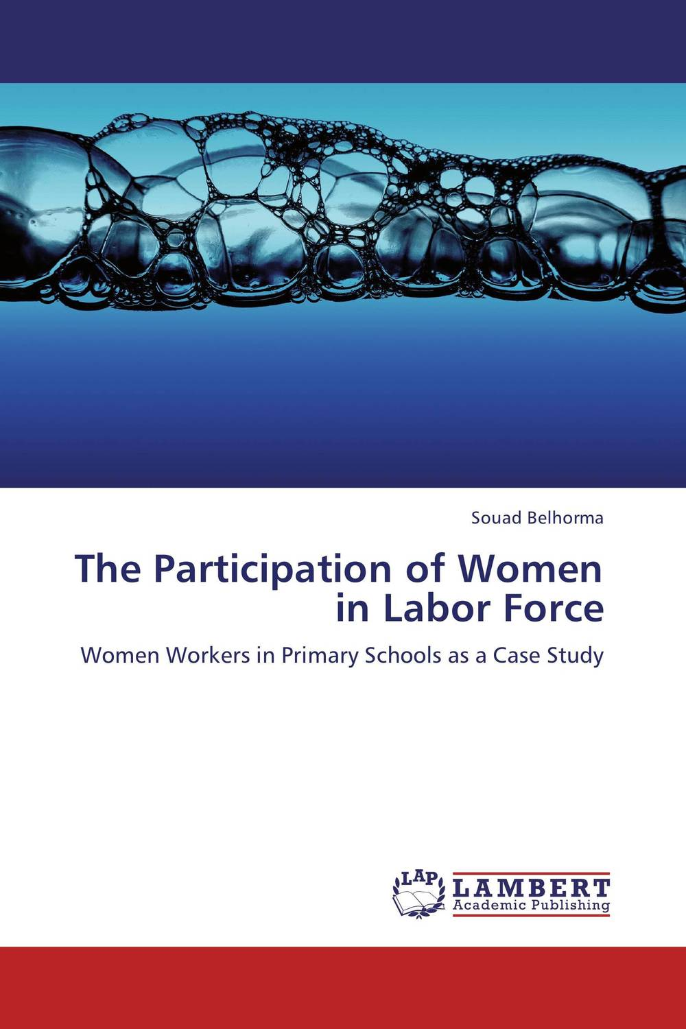 The Participation of Women in Labor Force