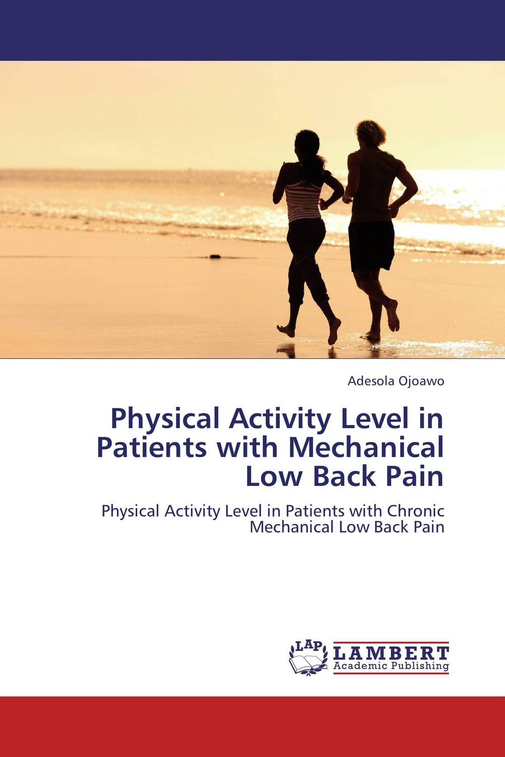 Physical Activity Level in Patients with Mechanical Low Back Pain simran kaur narinder pal singh and ajay kumar jain malnutrition in esrd patients on maintenance hemodialysis