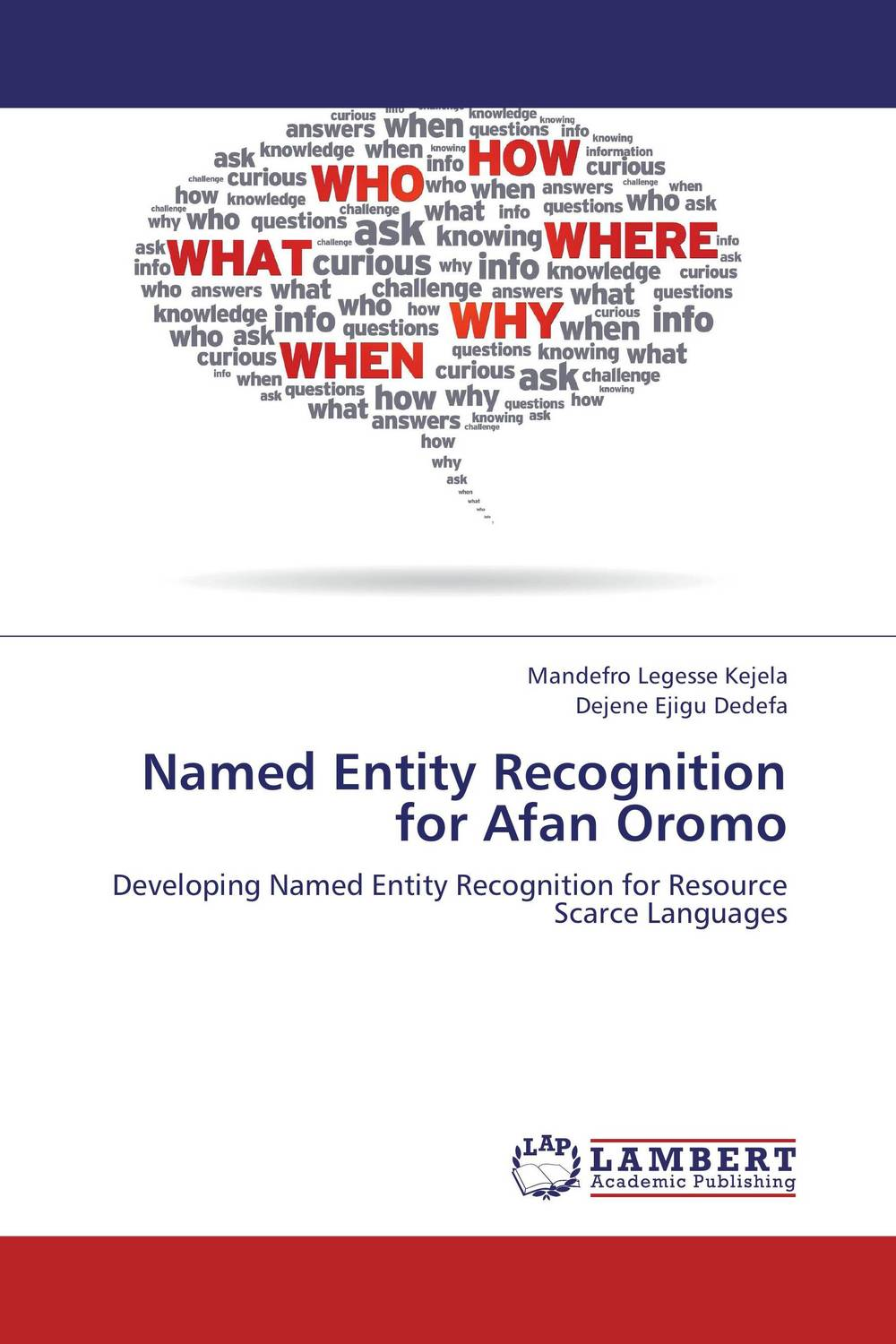 Named Entity Recognition for Afan Oromo automatic construction of labeled clusters of named entities for ir