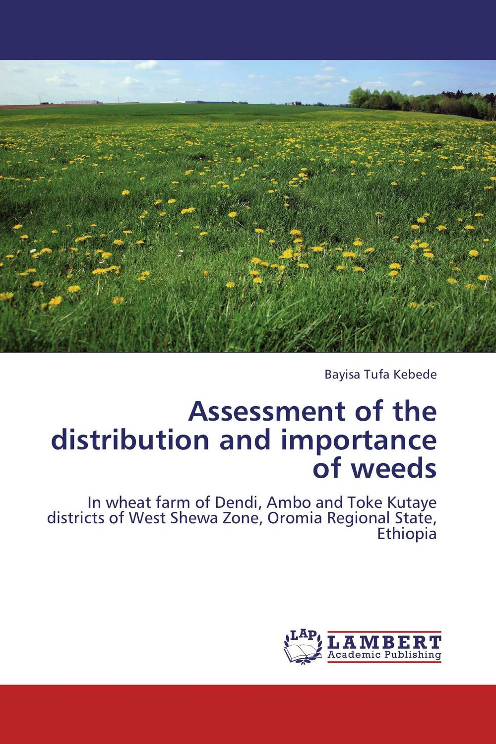 Assessment of the distribution and importance of weeds