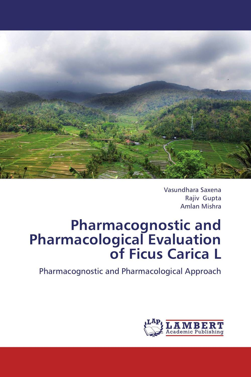 Pharmacognostic and Pharmacological Evaluation of Ficus Carica L md rabiul islam s m ibrahim sumon and farhana lipi phytochemical evaluation of leaves of cymbopogan citratus