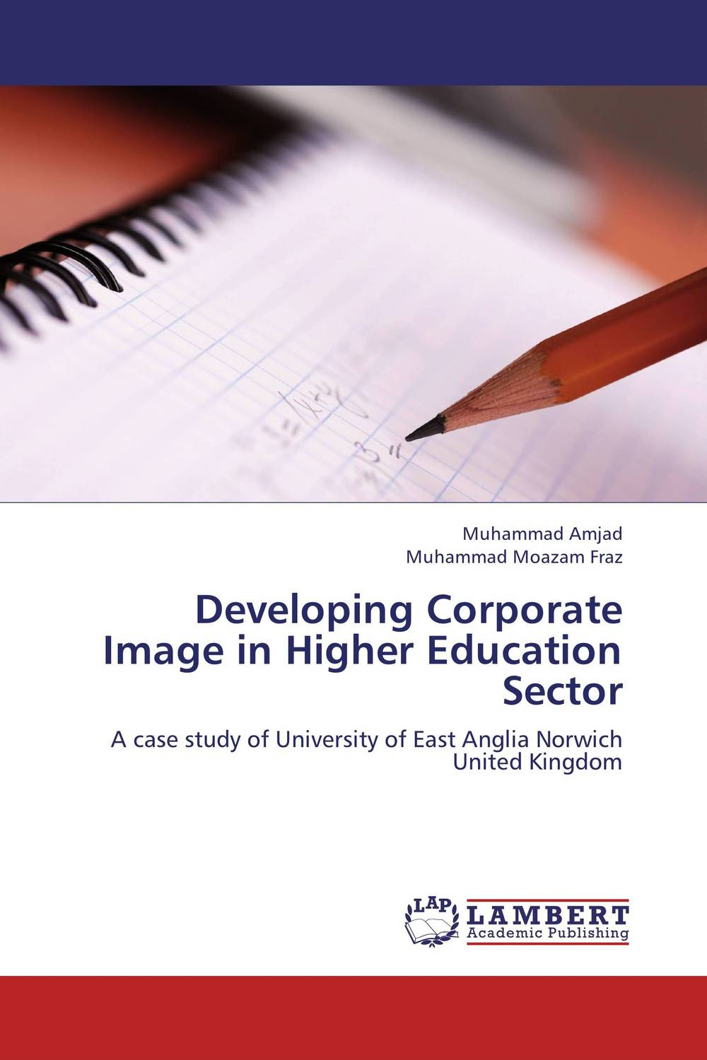 Developing Corporate Image in Higher Education Sector corporate governance and firm value