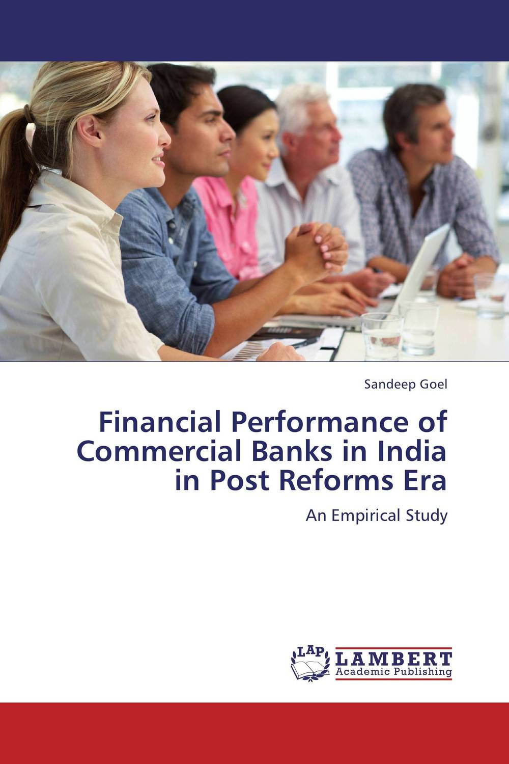 Financial Performance of Commercial Banks in India in Post Reforms Era