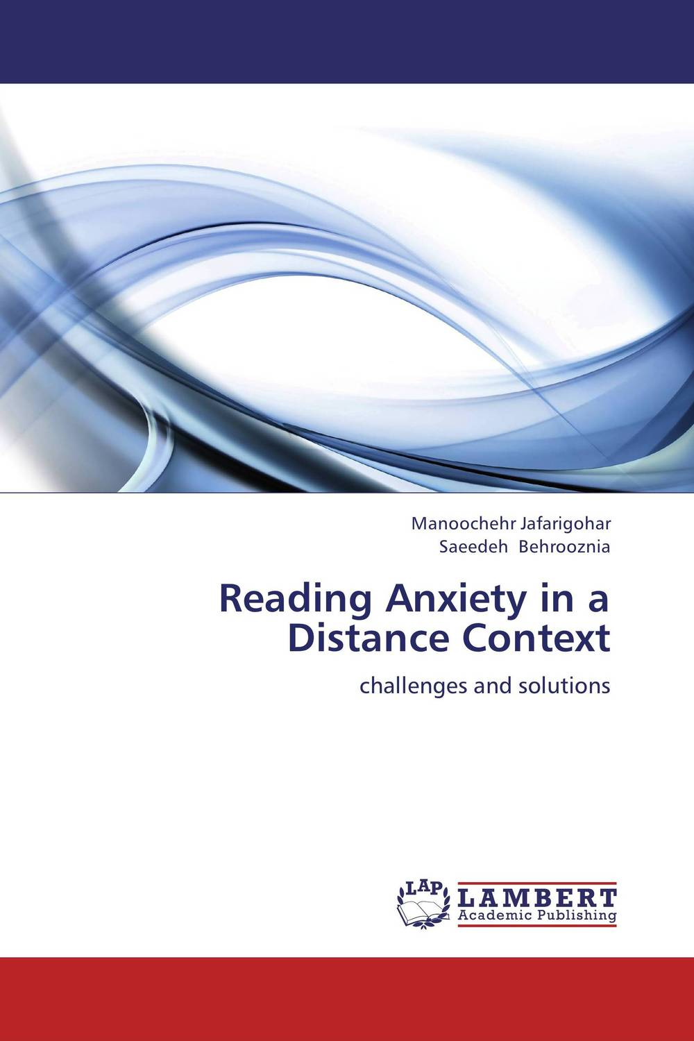 Reading Anxiety in a Distance Context the self regulated reading process of foreign language learners