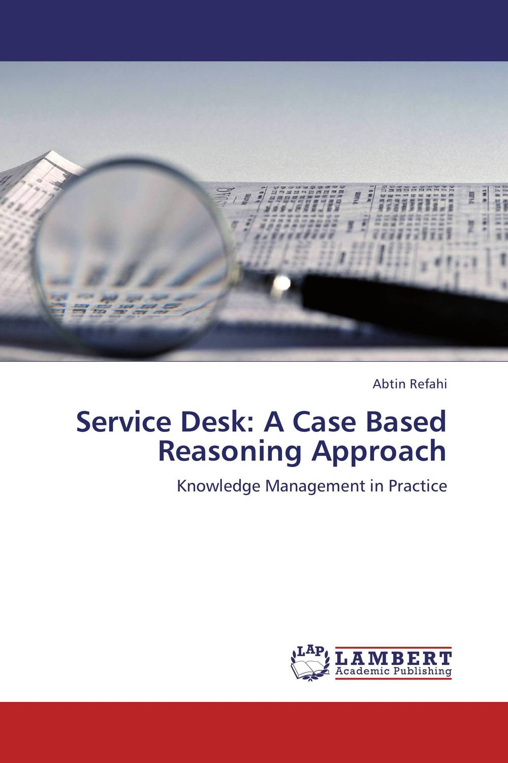 Service Desk: A Case Based Reasoning Approach robert moeller r executive s guide to it governance improving systems processes with service management cobit and itil