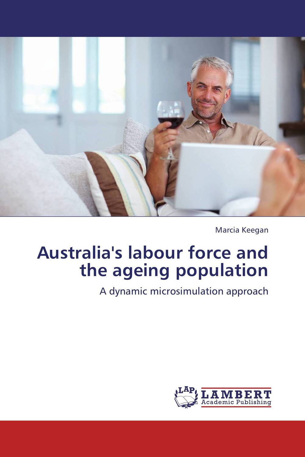 Australia's labour force and the ageing population population balance modelling of non native protein aggregation