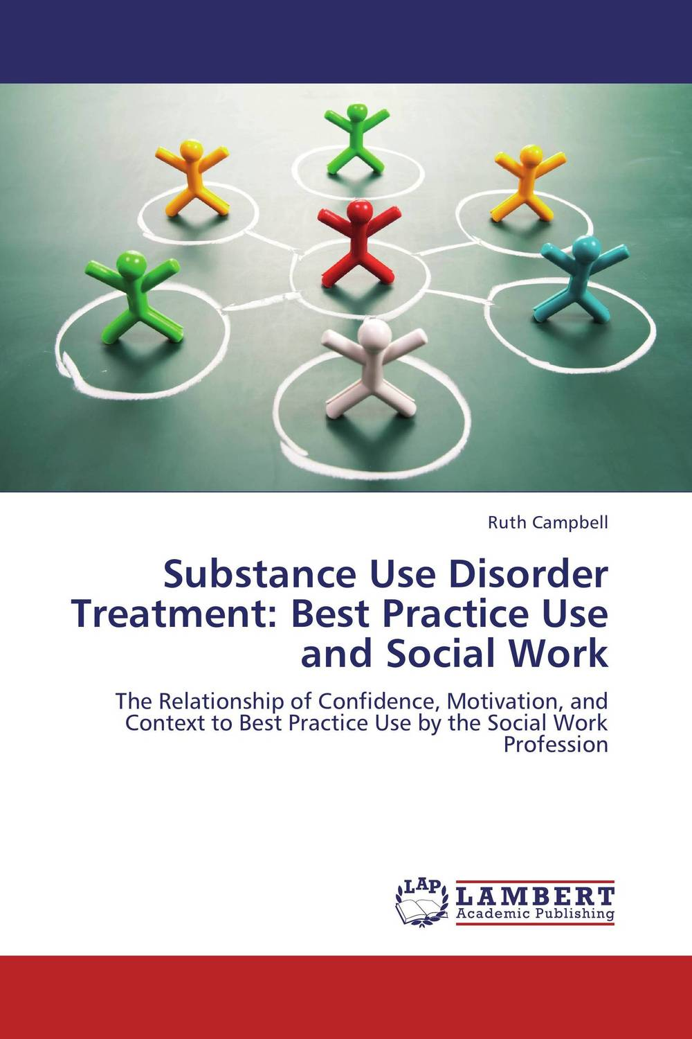 Substance Use Disorder Treatment: Best Practice Use and Social Work the role of family interventions in the therapy of eating disorders