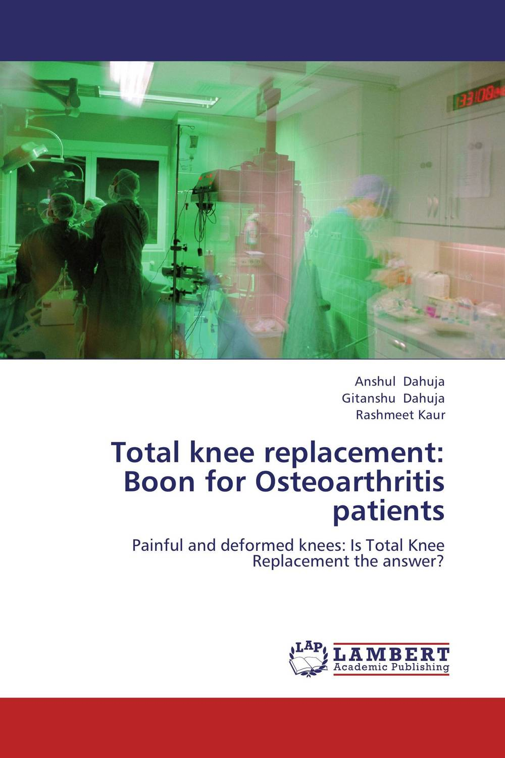 Total knee replacement: Boon for Osteoarthritis patients the operative