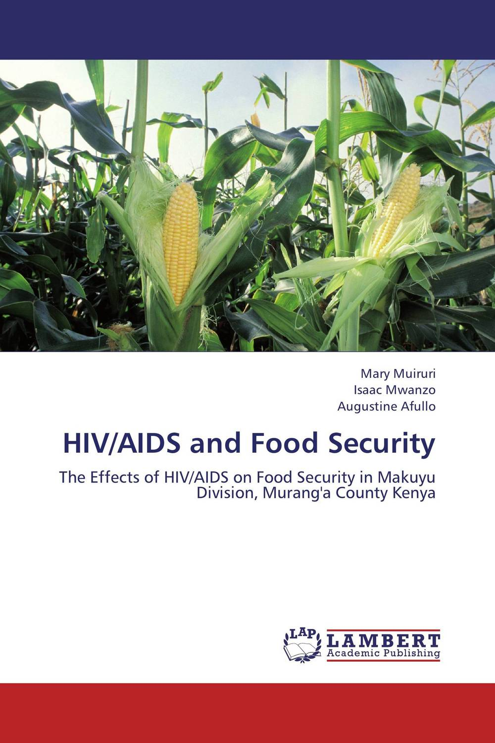 HIV/AIDS and Food Security an overview on hiv aids