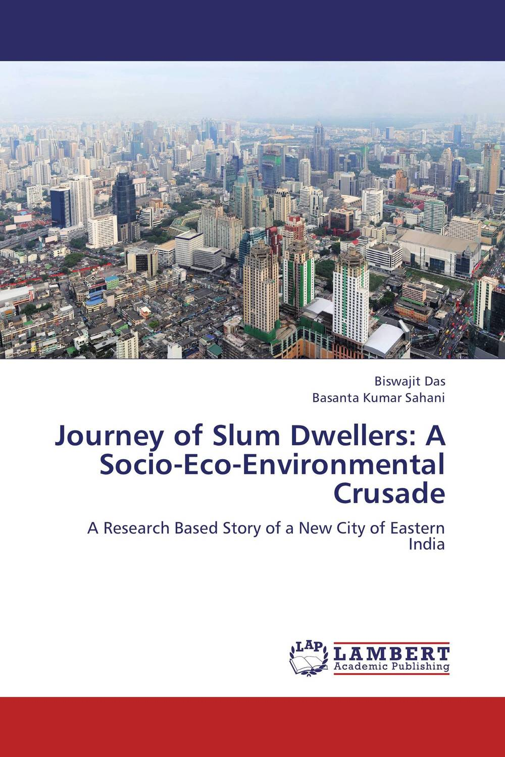 Journey of Slum Dwellers: A Socio-Eco-Environmental Crusade a journey in search of christmas