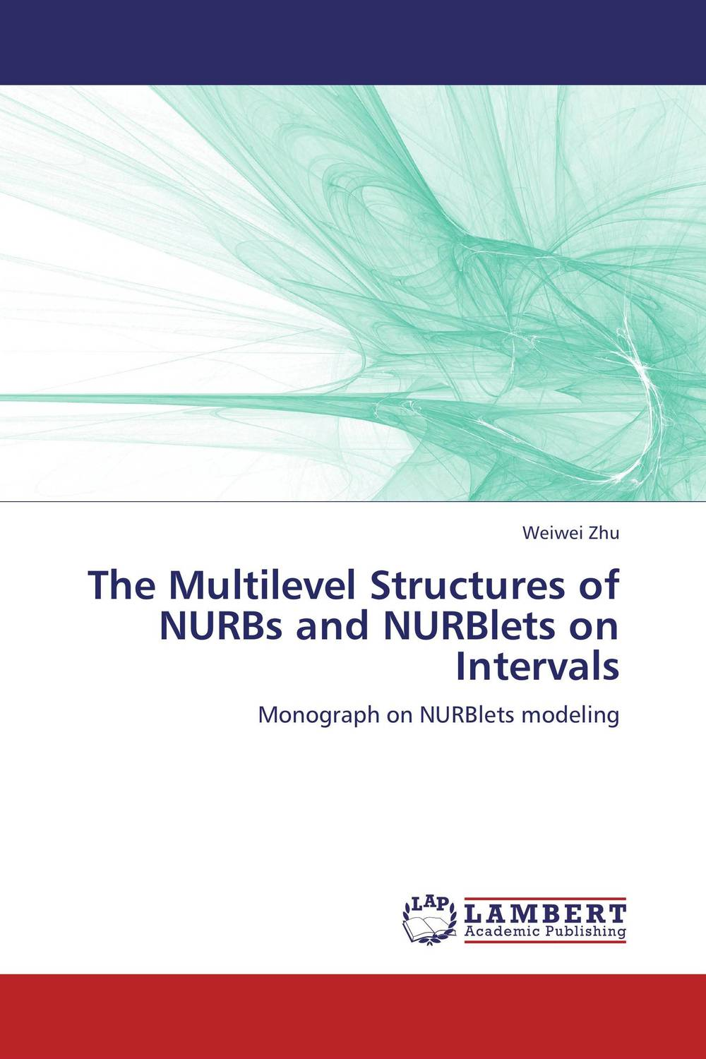 The Multilevel Structures of NURBs and NURBlets on Intervals dilbag singh gill evaluating overheads of integrated multilevel checkpointing algorithms