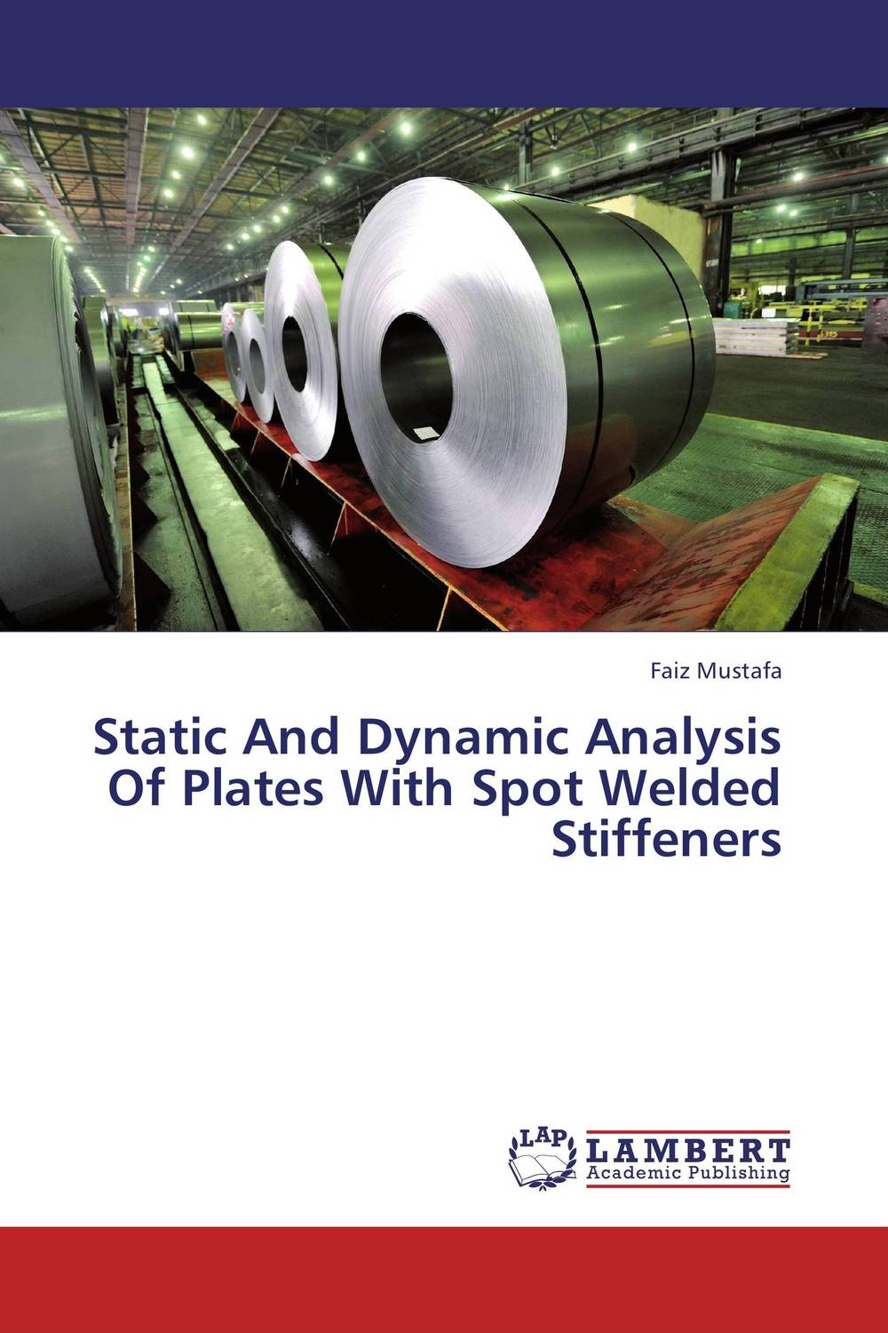 Static And Dynamic Analysis Of Plates With Spot Welded Stiffeners welding helmet welder cap for welding equipment chrome for free post