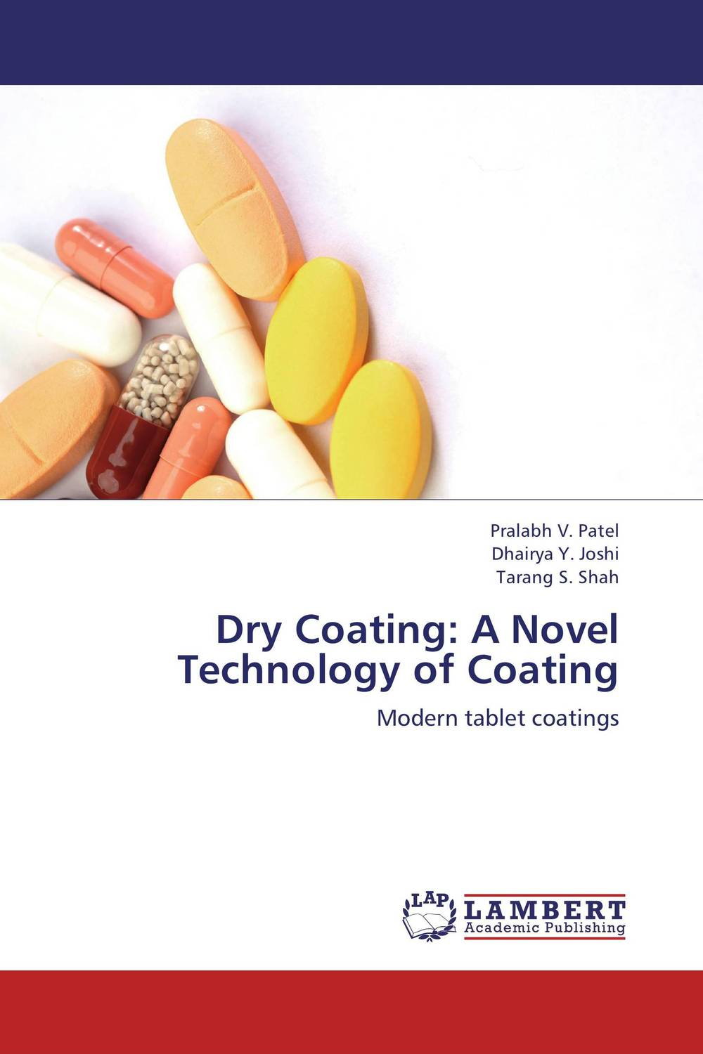 Dry Coating: A Novel Technology of Coating the lonely polygamist – a novel