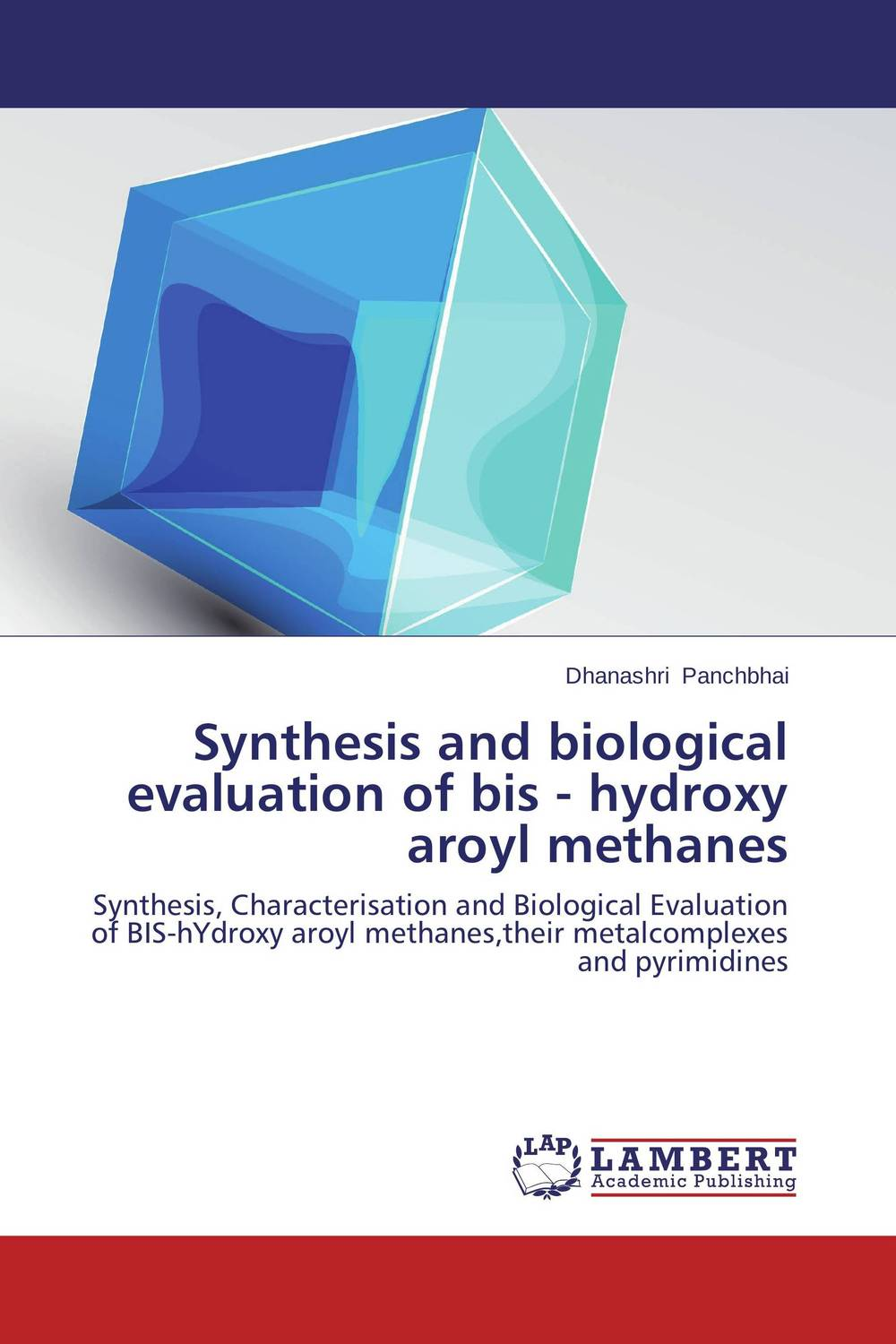 Synthesis and biological evaluation of bis - hydroxy aroyl methanes