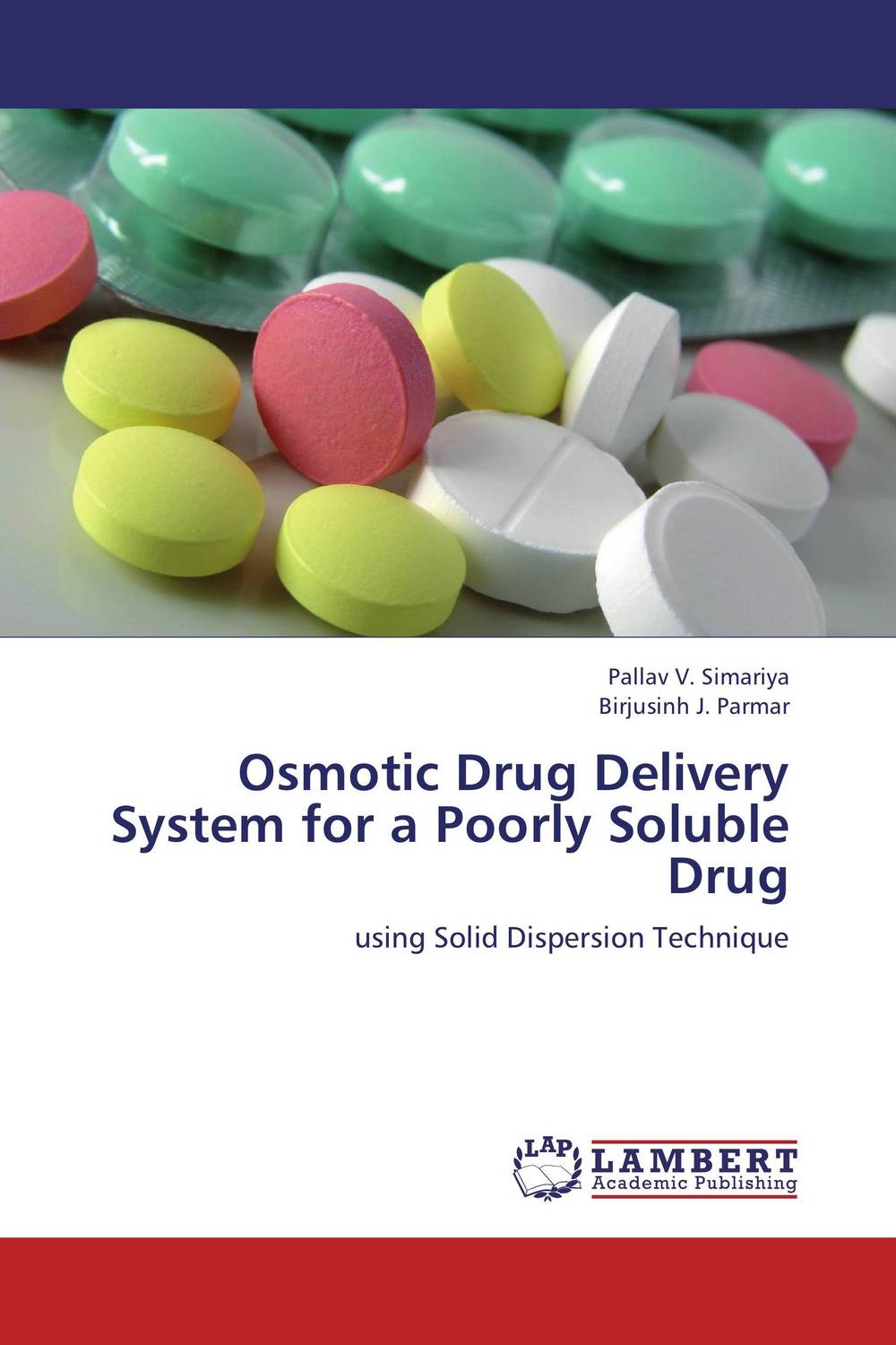 Osmotic Drug Delivery System for a Poorly Soluble Drug a review on osmotic drug delivery system